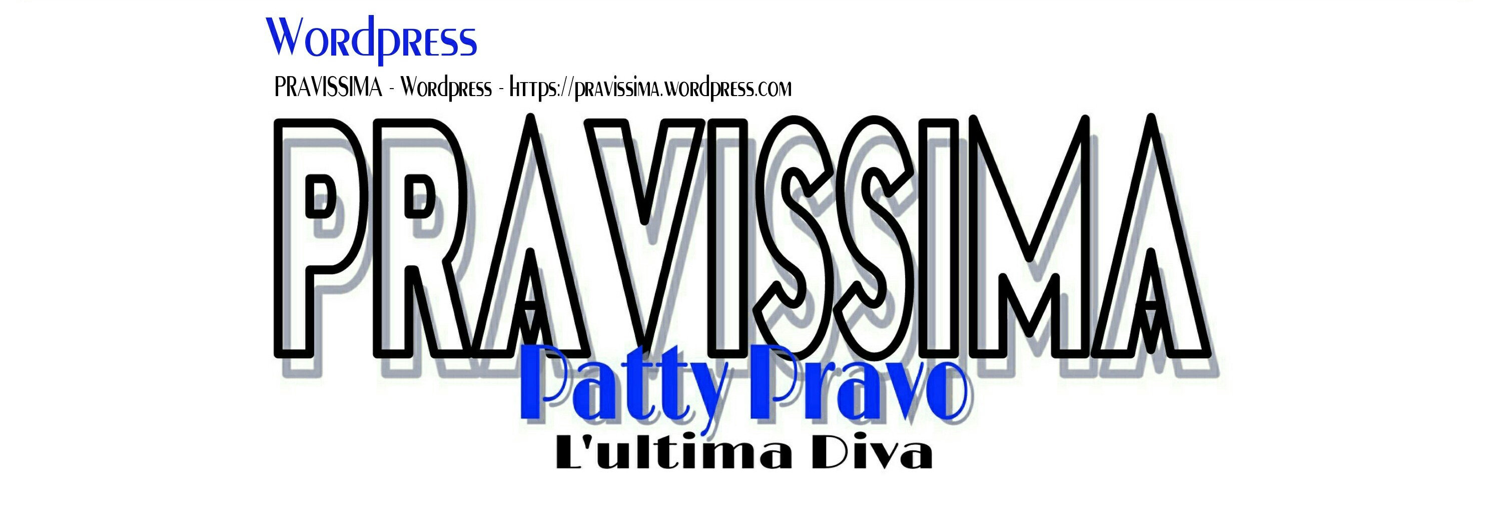 PRAVISSIMA – Patty Pravo – L'Ultima Diva – Wordpress